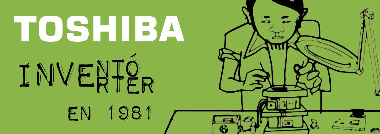 Tecnología Inverter de Aire Acondicionado Inventada por Toshiba 1981